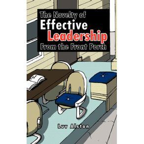 The-Novelty-of-Effective-Leadership-From-the-Front-Porch