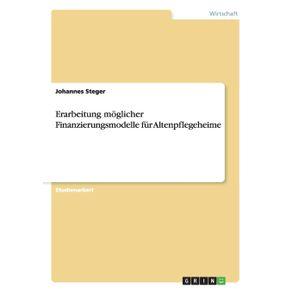 Erarbeitung-moglicher-Finanzierungsmodelle-fur-Altenpflegeheime