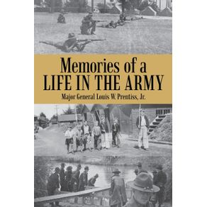 Memories-of-a-Life-in-the-Army