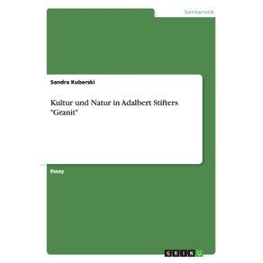 Kultur-und-Natur-in-Adalbert-Stifters-Granit