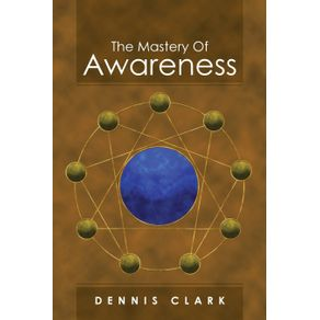 The-Mastery-of-Awareness