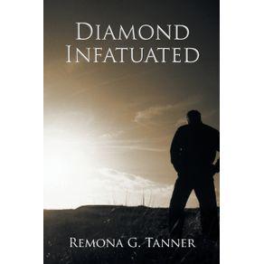 Diamond-Infatuated
