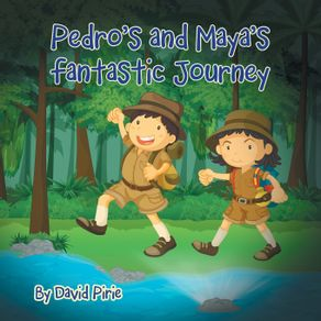 Pedro-and-Mayas-Fantastic-Journey