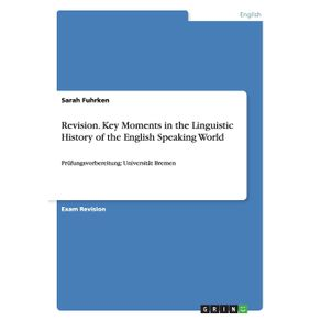 Revision.-Key-Moments-in-the-Linguistic-History-of-the-English-Speaking-World