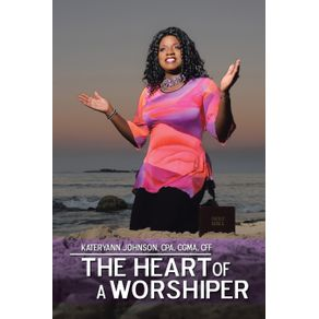 The-Heart-of-a-Worshiper