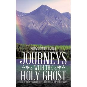 Journeys-with-the-Holy-Ghost