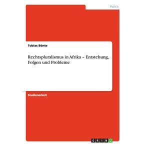 Rechtspluralismus-in-Afrika---Entstehung-Folgen-und-Probleme