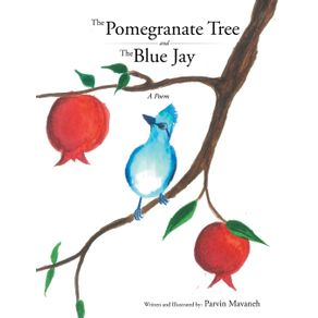 The-Pomegranate-Tree-and-The-Blue-Jay