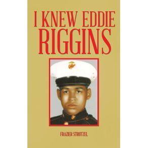 I-Knew-Eddie-Riggins