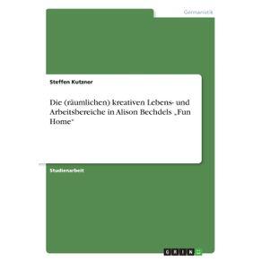 """Die--raumlichen--kreativen-Lebens--und-Arbeitsbereiche-in-Alison-Bechdels-""""Fun-Home"""