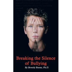 Breaking-the-Silence-of-Bullying