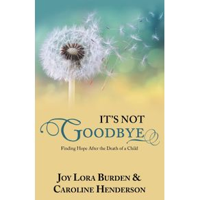 Its-Not-Goodbye