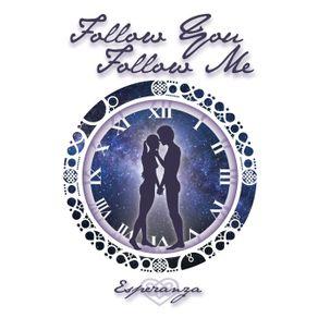 Follow-You-Follow-Me