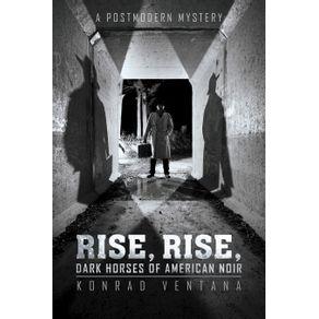 Rise-Rise-Dark-Horses-of-American-Noir
