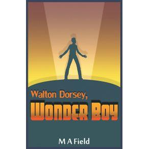 Walton-Dorsey-Wonder-Boy