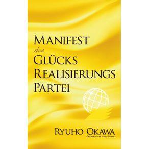 Manifest-der-Glucksrealisierungspartei
