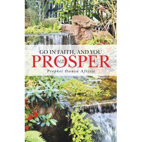 Go-in-Faith-and-You-Will-Prosper