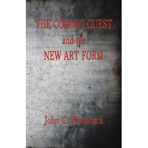 The-Coming-Guest-and-the-New-Art-Form