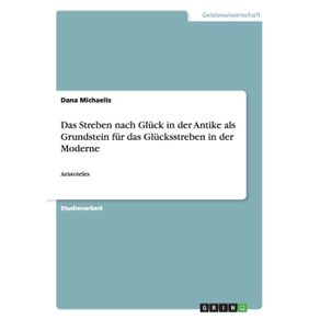 Das-Streben-nach-Gluck-in-der-Antike-als-Grundstein-fur-das-Glucksstreben-in-der-Moderne