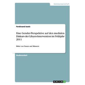 Eine-Gender-Perspektive-auf-den-medialen-Diskurs-der-Libyen-Intervention-im-Fruhjahr-2011