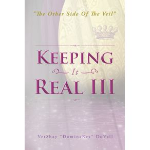 Keeping-It-Real-III