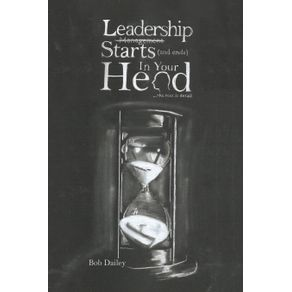 Leadership-Starts--and-Ends--in-Your-Head