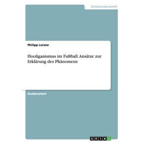 Hooliganismus-im-Fu-ball.-Ansatze-zur-Erklarung-des-Phanomens