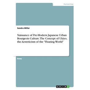 Naissance-of-Pre-Modern-Japanese-Urban-Bourgeois-Culture.-The-Concept-of-Ukiyo-the-Aesteticism-of-the-Floating-World