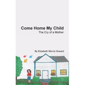 Come-Home-My-Child