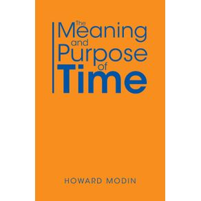 The-Meaning-and-Purpose-of-Time