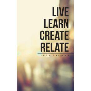 Live-Learn-Create-Relate
