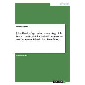 John-Hatties-Ergebnisse-zum-erfolgreichen-Lernen-im-Vergleich-mit-den-Erkenntnissen-aus-der-neurodidaktischen-Forschung