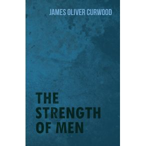 The-Strength-of-Men