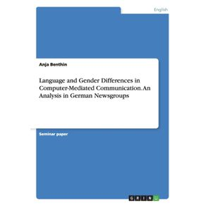 Language-and-Gender-Differences-in-Computer-Mediated-Communication.-An-Analysis-in-German-Newsgroups