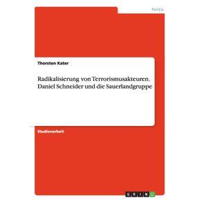 Radikalisierung-von-Terrorismusakteuren.-Daniel-Schneider-und-die-Sauerlandgruppe