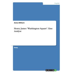 Henry-James-Washington-Square.-Eine-Analyse