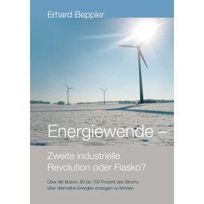 Energiewende---Zweite-industrielle-Revolution-oder-Fiasko-