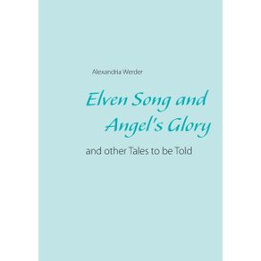 Elven-Song-and-Angels-Glory