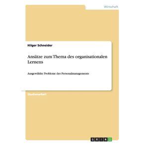 Ansatze-zum-Thema-des-organisationalen-Lernens