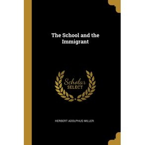 The-School-and-the-Immigrant
