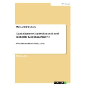 Kapitalbasierte-Makrookonomik-und-monetare-Konjunkturtheorie