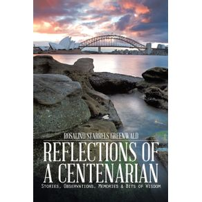 Reflections-of-a-Centenarian