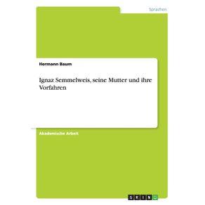 Ignaz-Semmelweis-seine-Mutter-und-ihre-Vorfahren