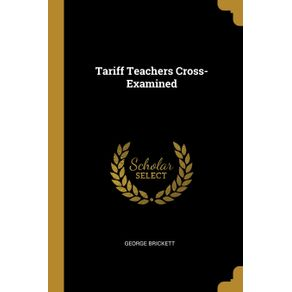 Tariff-Teachers-Cross-Examined