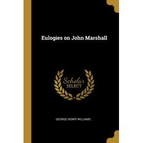 Eulogies-on-John-Marshall