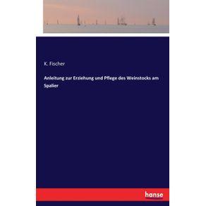 Anleitung-zur-Erziehung-und-Pflege-des-Weinstocks-am-Spalier