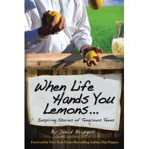 When-Life-Hands-You-Lemons-...