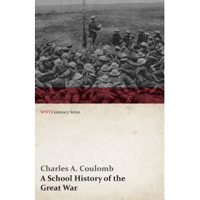 A-School-History-of-the-Great-War--WWI-Centenary-Series-