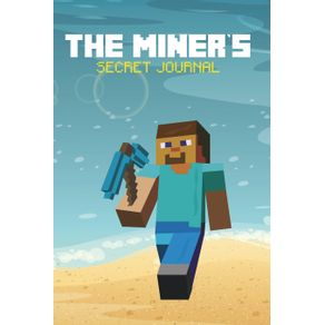 The-Miners-Secret-Journal