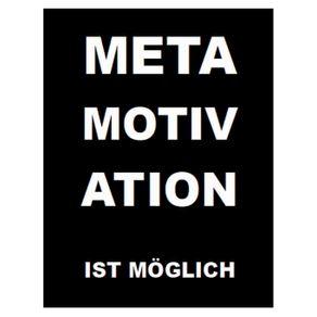 Metamotivation-ist-moglich